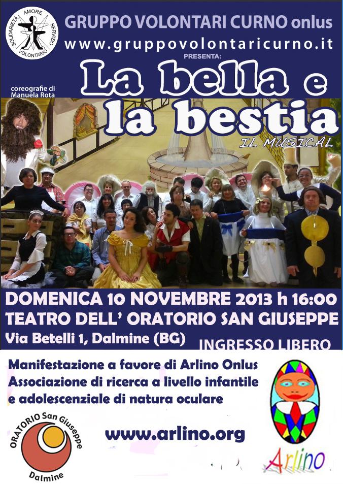 La Bella e La Bestia - 10 Novembre 2013 Teatro Oratorio San Giuseppe - Dalmine (BG)